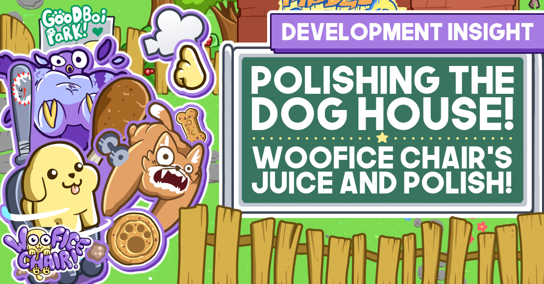 Polishing the Dog House! Woofice Chair's Juice and Polish! Post Banner